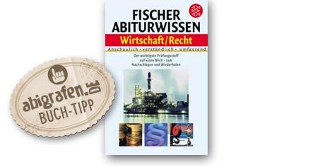 Abitur Lernhilfen vom Fischer Verlag: Abiturwissen Wirtschaft und Recht