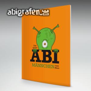 ABI? Das grüne Männchen vom Mars... Abi Motto / Abizeitung Cover Entwurf von abigrafen.de®