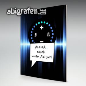 Alexa… Mach mein Abitur! Abi Motto / Abizeitung Cover Entwurf von abigrafen.de®