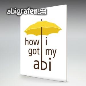 how i got my abi Abi Motto / Abizeitung Cover Entwurf von abigrafen.de®