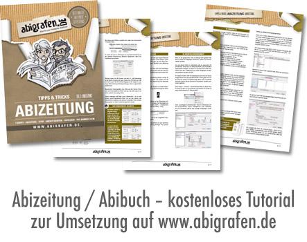 Abizeitung erstellen: Anleitung zur professionellen, technischen Umsetzung eurer Abizeitung. Kostenlos downloaden und loslegen.
