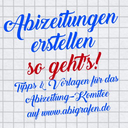 Tipps fürs Abizeitungskomitee: Tipps & Vorlagen für das Abizeitungs-Komitee