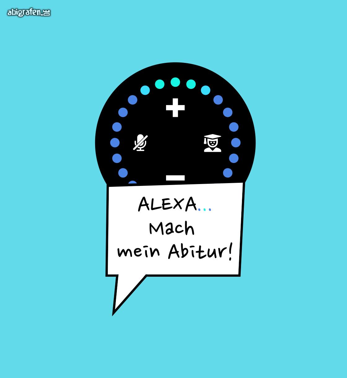 Mein Abimotto – Alexa mach mein Abitur