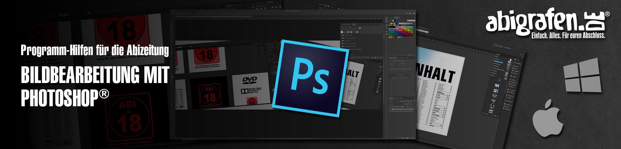 Programmhilfen für die Abizeitung: Bildbearbeitung mit Photoshop® oder; Wie man mit Photoshop® ein Abibuch erstellt