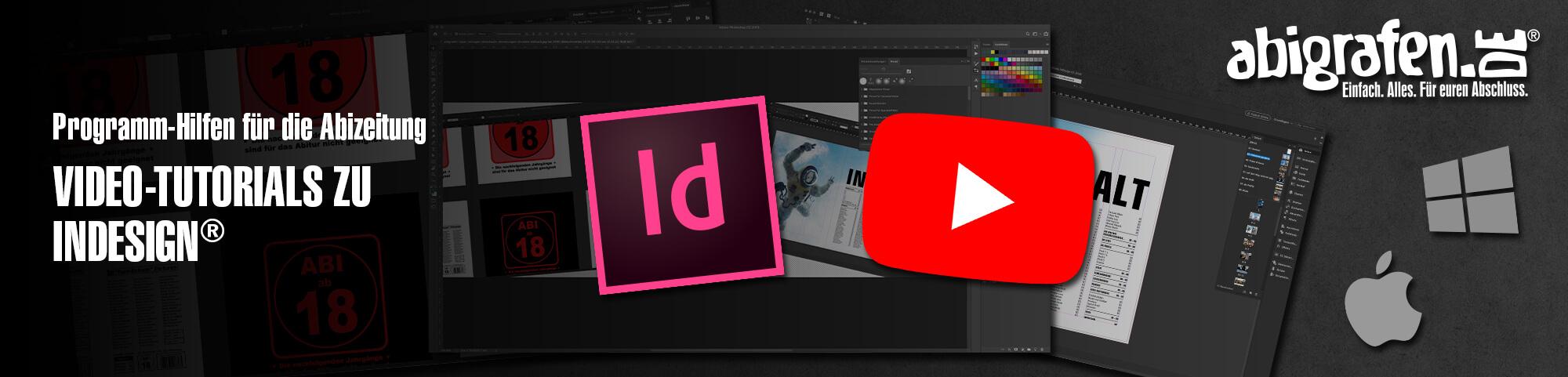 Programm-Hilfen für die Abizeitung: Video-Tutorials zu InDesign® zum eigenen gestalten einer Abizeitung / eines Abibuchs auf abigrafen.de®