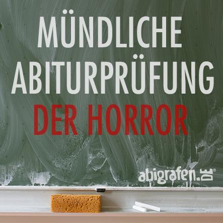 Der Horror für Schüler ist die mündliche Abiturprüfung