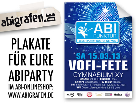Plakate Plakate Abiparty Abiball / Abifete in verschiedenen Formaten erhältlich