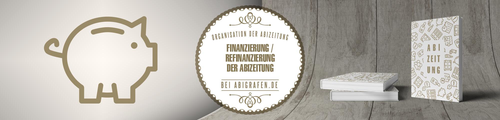 Organisation der Abizeitung: Finanzierung der Abizeitung mit Werbeanzeigen, Förderungen oder diversen Verkaufsaktionen