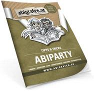 Alle Tipps und Tricks zur Abiparty/Abifete